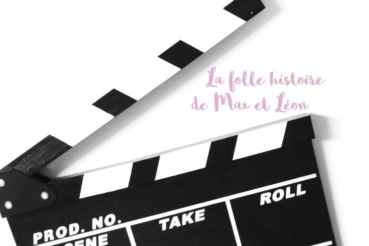 [J'ai vu] : La folle histoire de Max et Léon