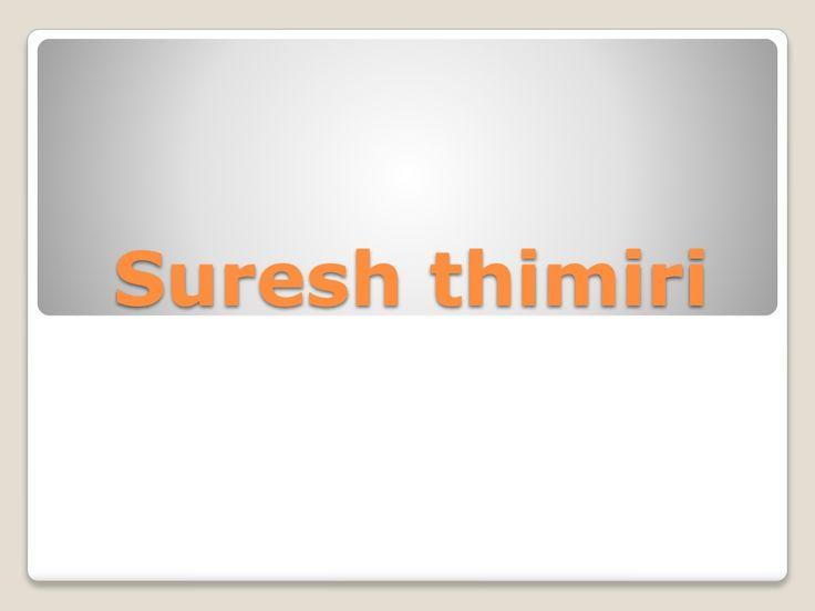 Suresh thimiri by Painal Faiz via slideshare