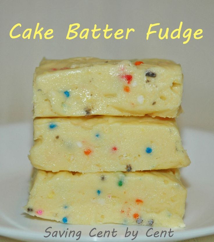 Cake batter fudge. Yummy!!! This website has ALOT of great recipes!
