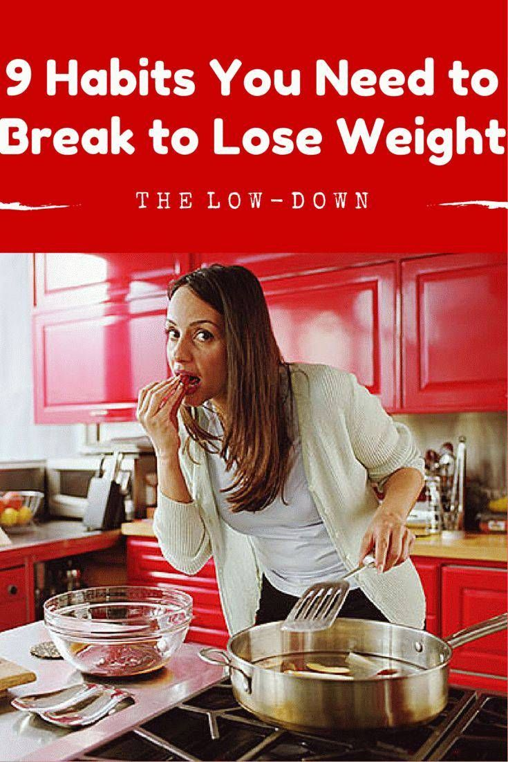 9 Habits You Need to Break to Lose Weight