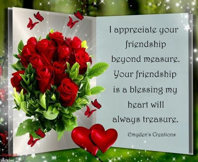I appreciate your friendship I love my friends, Love hug