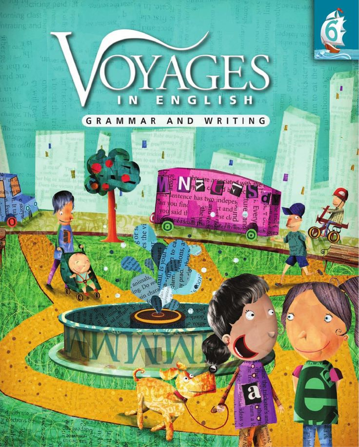 Voyages in English Grade 6 Student Book  Voyages in English textbooks help students in grades 3 to 8 acquire the fundamentals of writing and grammar in a logical and consistent fashion. Strong language skills enable them to become effective writers, to perform well on standardized tests, and to become successful communicators.