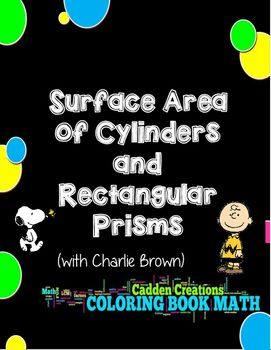 Find the Surface Area of Cylinders and Rectangular Prisms with this Peanuts Coloring Book Math!! Fun and easy to use!!!
