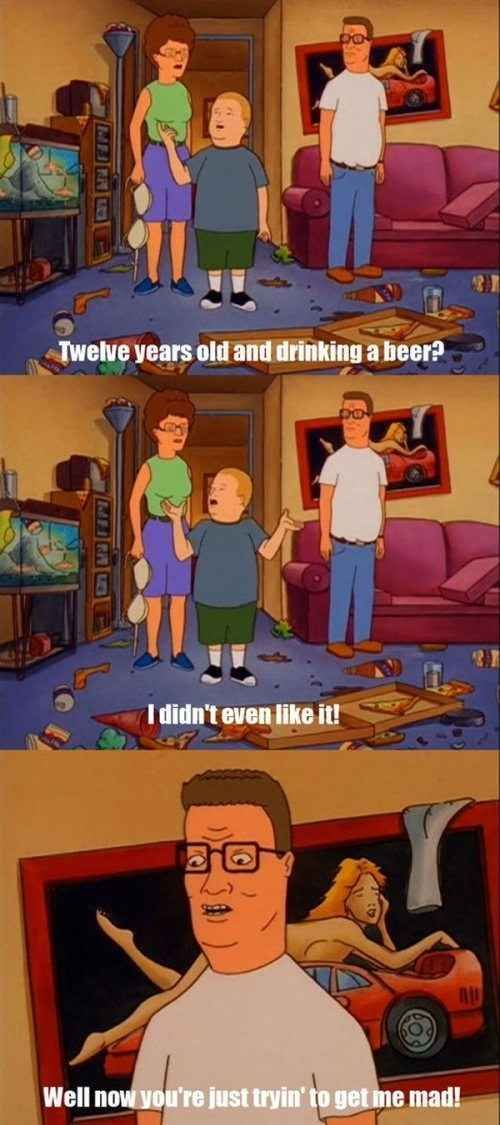 "Never disrespect beer. | 16 Life Lessons Learned From ""King Of The Hill"""