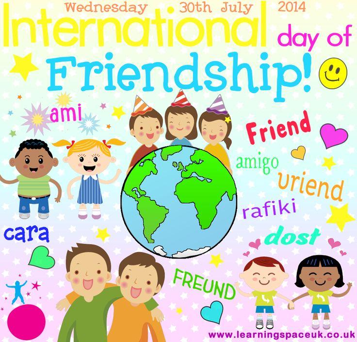 International day of Friendship! Wednesday 30th July 2014 www.learningspaceuk.co.uk #friends #kids #children #poster #friendship