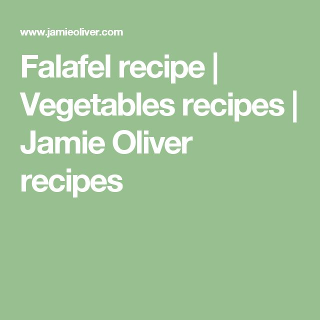 Falafel recipe   Vegetables recipes   Jamie Oliver recipes