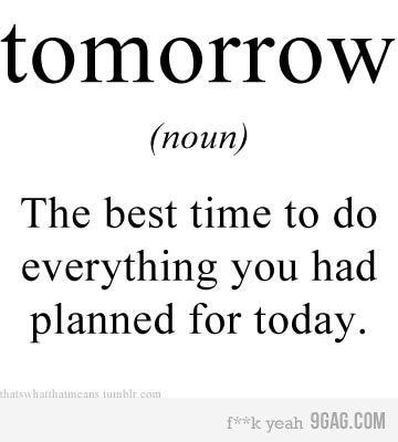 procrastinators unite tomorrow!