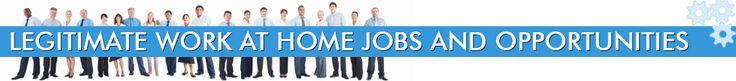 Legitimate Work at Home Jobs & Opportunities