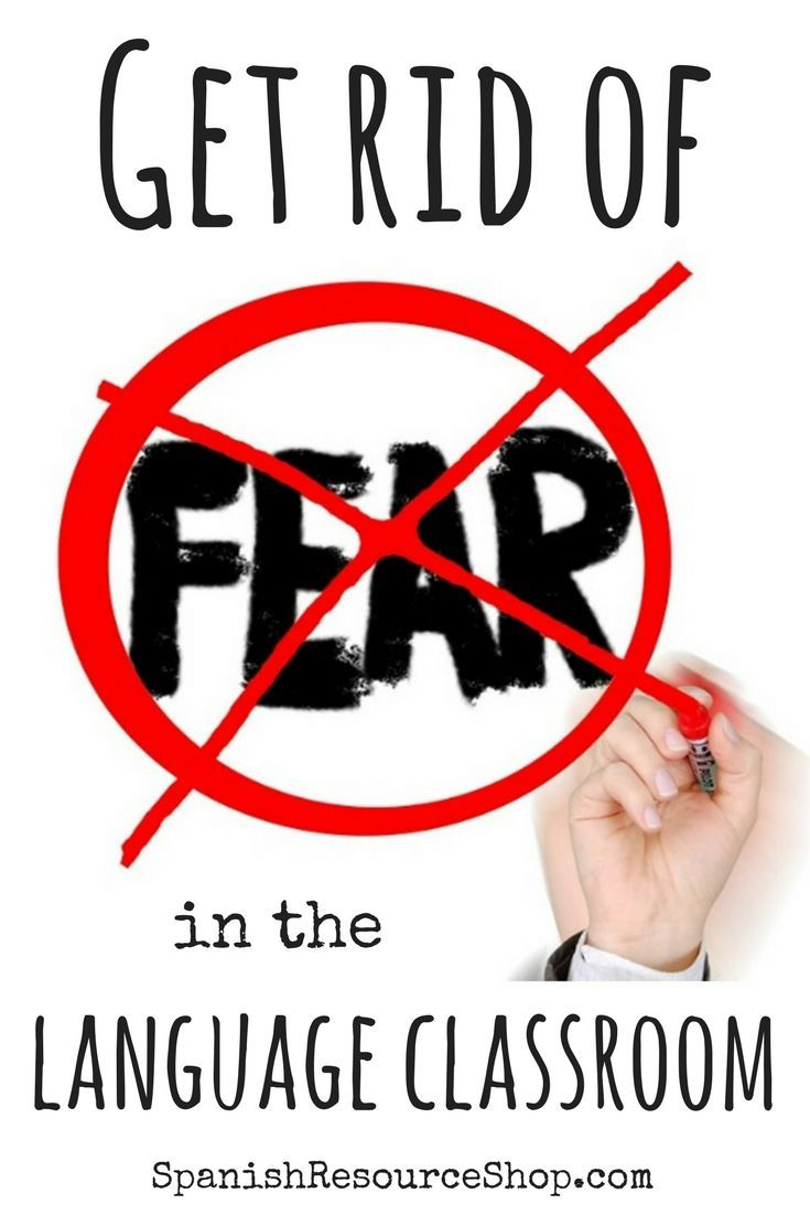 Getting rid of fear in the world language classroom is essential to a productive learning environment.  Find out how to finally eliminate fear in the classroom!