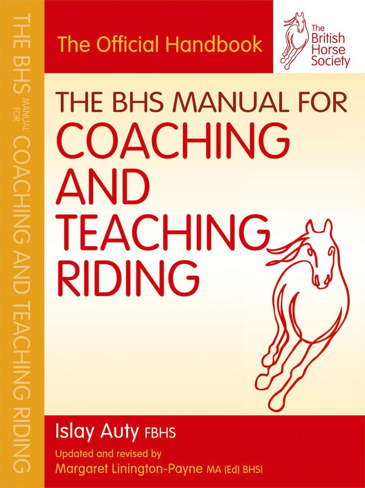 The BHS Manual for Coaching and Teaching Riding   Quiller Publishing. The official handbook for those studying the BHS teaching qualification has been fully revised and updated. Written for the BHS by a former chief examiner, this handbook provides clear guidelines on how the skills of riding should be taught and how riding-school lessons should be conducted. #horse #BHS #training #coaching #teaching #riding