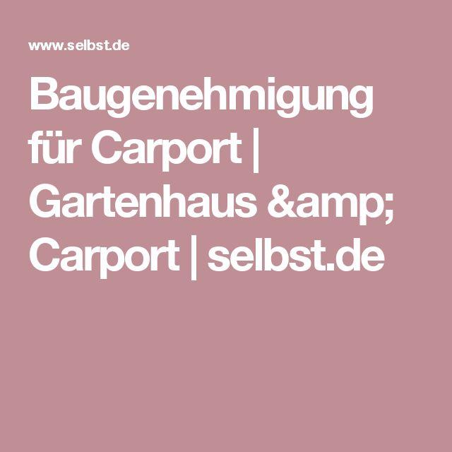 Baugenehmigung für Carport   Gartenhaus & Carport   selbst.de