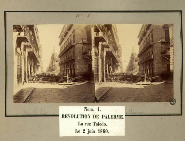 Spedizione dei Mille - Rivoluzione di Palermo - Via Toledo - Barricate
