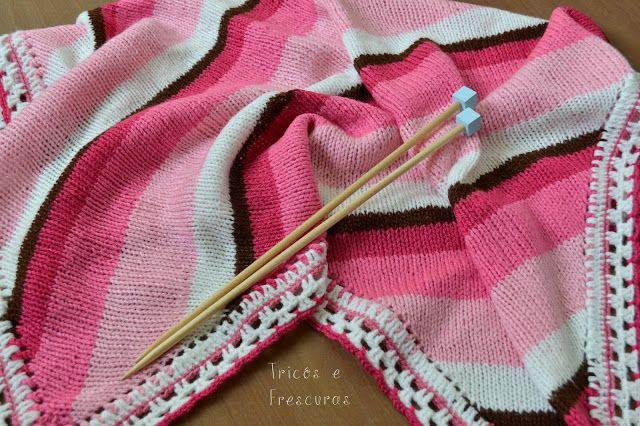 Tricôs e Frescuras - Tricô e Crochê para Bebês: Manta Listrada Rosa - Receita
