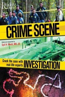 Crime Scene Investigation , 978-0762105403, Cyril H. Wecht, Readers Digest; 1ST edition