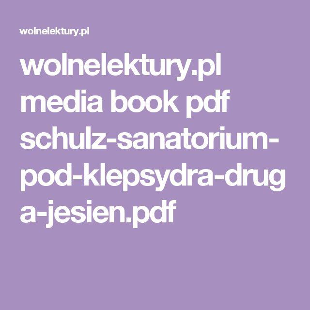 wolnelektury.pl media book pdf schulz-sanatorium-pod-klepsydra-druga-jesien.pdf