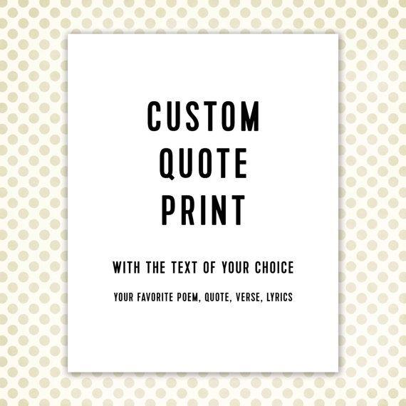 Benutzerdefinierte Kunstdruck zitieren, Typographic schwarz und weiß, moderne Typografie Poster, personalisiertes Geschenk