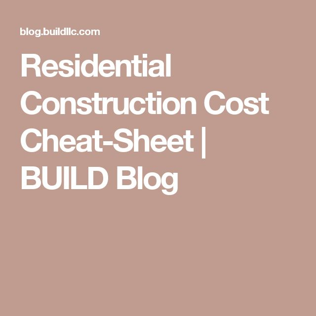 17 Best Ideas About Construction Cost On Pinterest Home