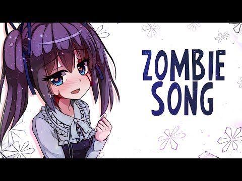 Nightcore The Zombie Song Lyrics Youtube Nightcore Zombie Song Lyrics Songs