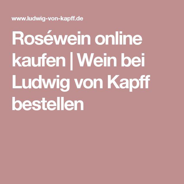 Roséwein online kaufen | Wein bei Ludwig von Kapff bestellen
