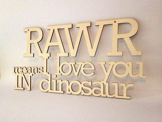 Rawr betekent ik hou van jou in dinosaurus - Lasergesneden teken - citeer kwekerij - offerte childs kamer - hout teken - houten borden