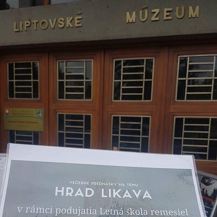V Liptovskom muzeu v Ruzomberku zaciname prednaskovy cyklus o Likavskom hrade. #likava #hradlikava #letnaskola