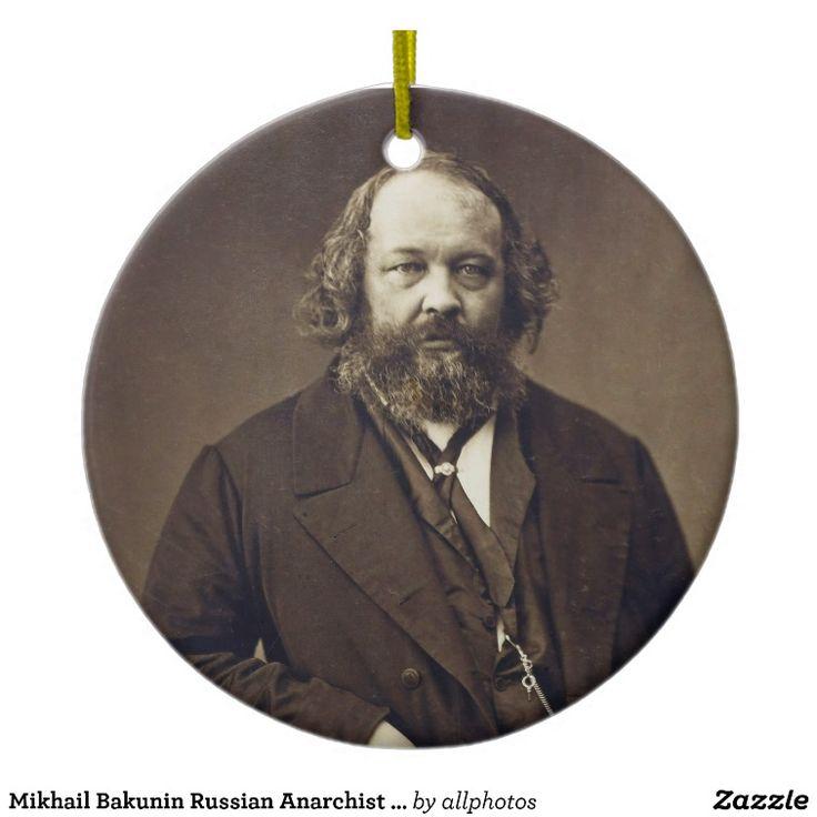 Mikhail Bakunin Russian Anarchist by Nadar Ceramic Ornament