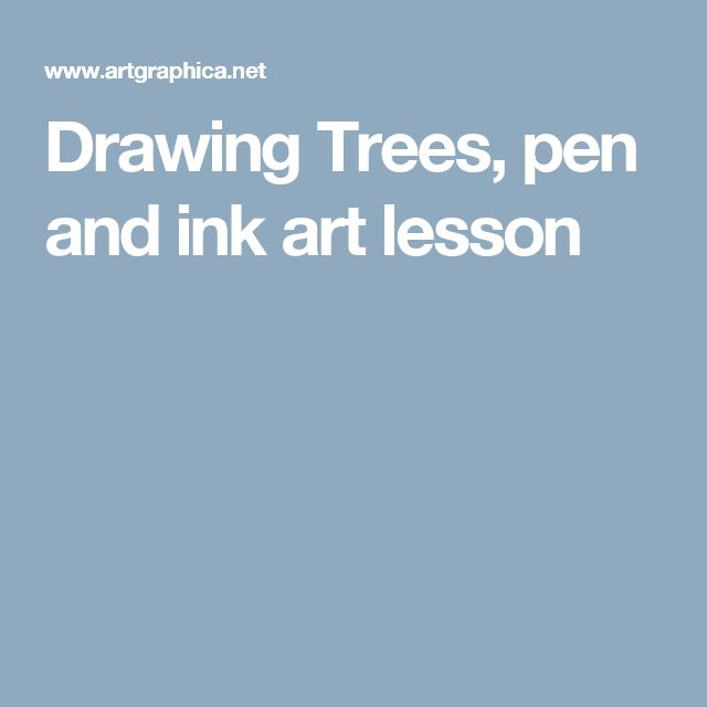 Drawing Trees, pen and ink art lesson