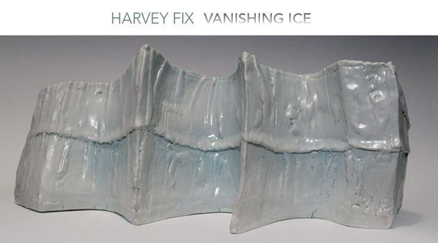 Harvey Fix: Vanishing Ice | NOV 5 - DEC 31, 2016