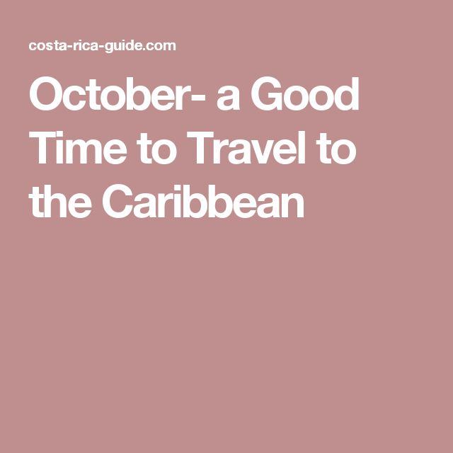 October- a Good Time to Travel to the Caribbean