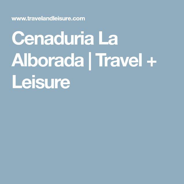 Cenaduria La Alborada | Travel + Leisure
