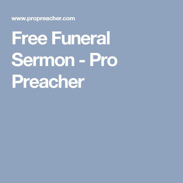 Free Funeral Sermon - Pro Preacher