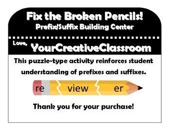 Broken Pencil Prefix/Suffix Center by YourCreativeClassroom | Teachers Pay Teachers
