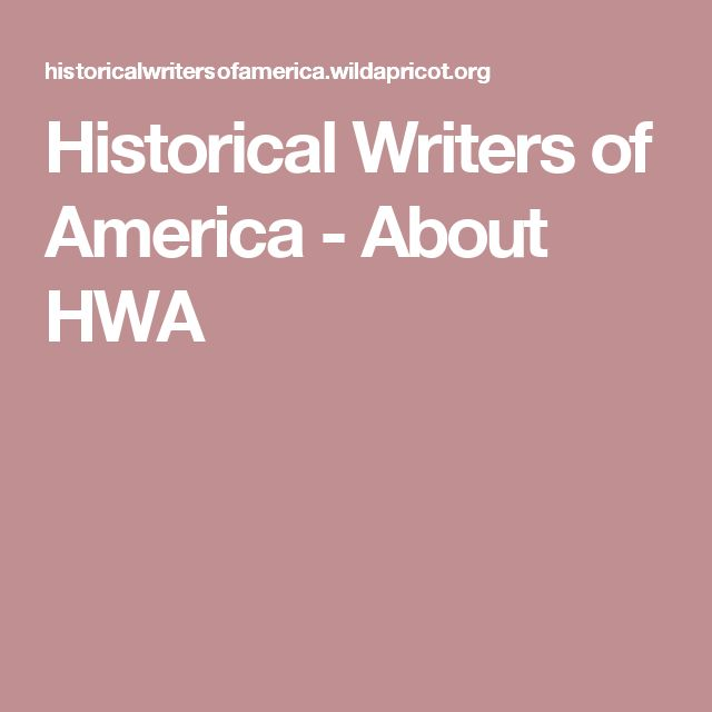 Historical Writers of America - About HWA