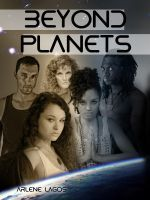 Beyond Planets, Book II, an ebook by Arlene Lagos at Smashwords