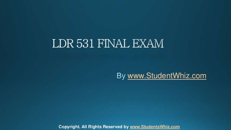 We can help students achieve their goals.We provide study materials for LDR 531 Final Exam Questions which are the most queried subjects by the students. A helping hand and a true friend in need. http://www.StudentWhiz.com/ will provide you every possible solution that can help your studies in a better way.