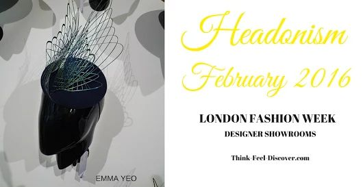 HEADONISM - DESIGNER SHOWROOMS LFW February 2016 : EMMA YEO,YASHKA.