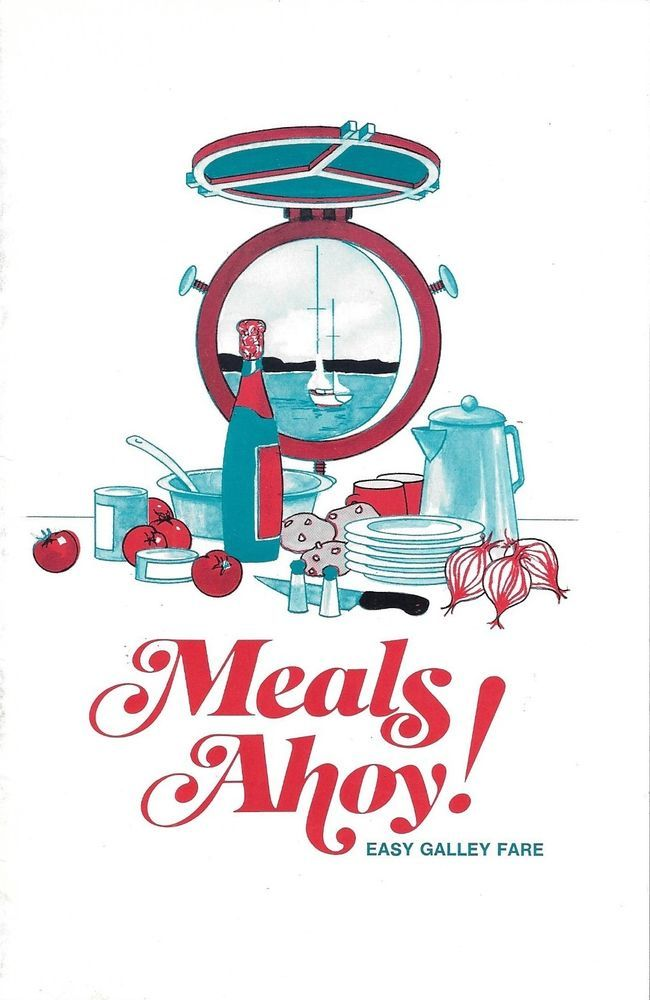 Meals Ahoy!  Easy Galley Faire:  Staple Bound Paperback Campbell Soup Company