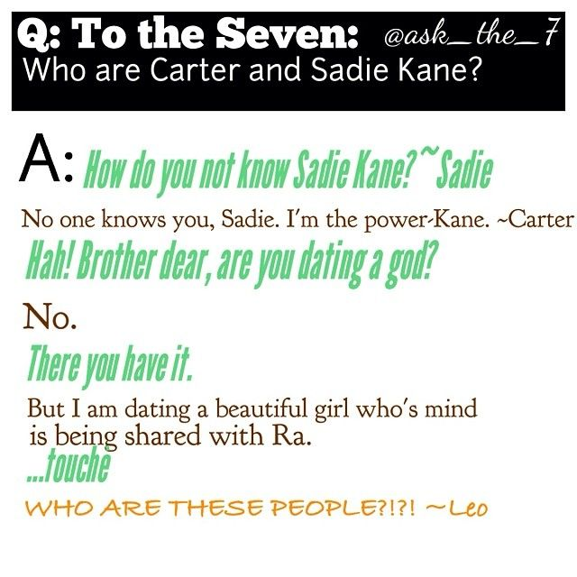 Percy and Annabeth: Weeeeeellllll, there may or may not be Egyptian gods... the 7 -*stares*