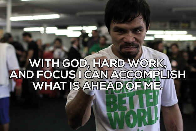 If Manny Pacquiao Quotes Were Motivational Posters