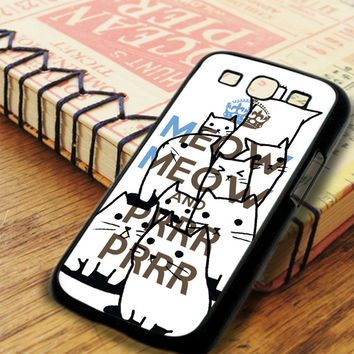 Keep Meow Meow Samsung Galaxy S3 Case