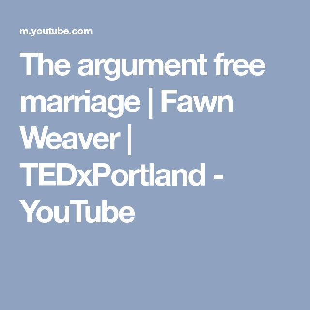 The argument free marriage | Fawn Weaver | TEDxPortland - YouTube