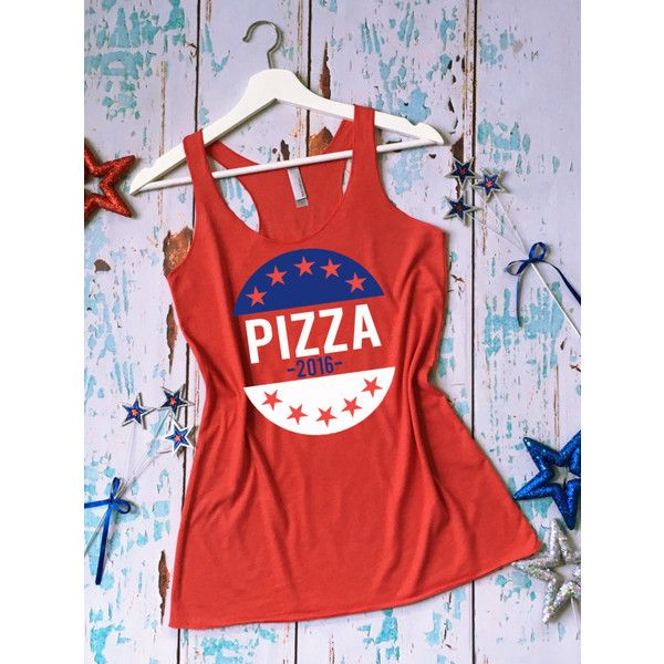Pizza 2016 Tank Top Elections Shirt Elections Tank Top Vote Tank Top... ($22) ❤ liked on Polyvore featuring tops, red, tanks, women's clothing, shirt tops, lightweight shirt, red top, red shirt and red tank