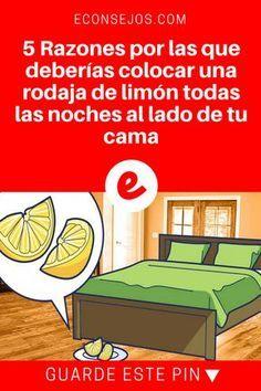 Beneficios del limon | 5 Razones por las que deberías colocar una rodaja de limón todas las noches al lado de tu cama | 5 Efectos y beneficios que produce dormir con una rodaja de limón al lado