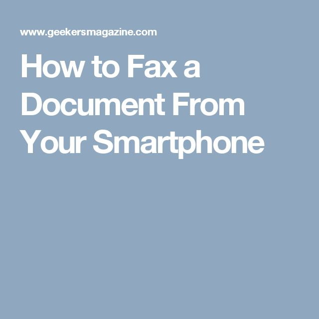 How to Fax a Document From Your Smartphone