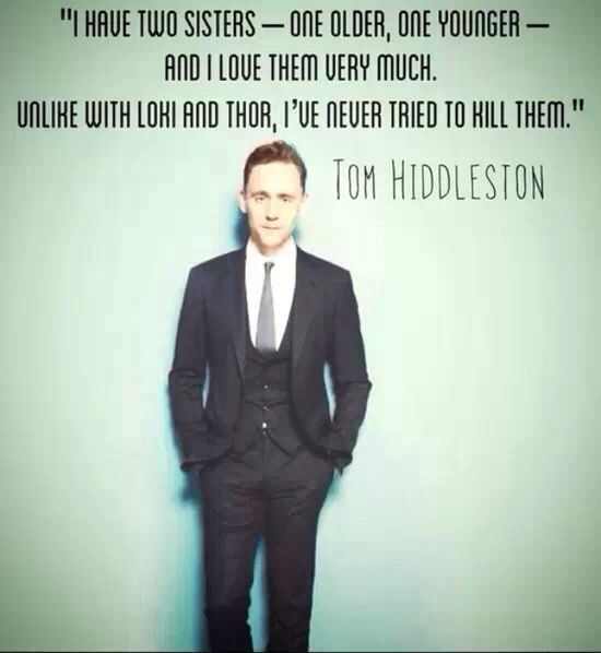 Tom Hiddleston on his siblings. good to know...