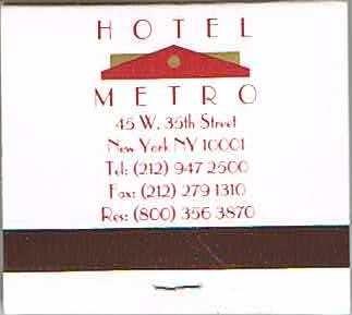 Hotel Metro - New York City, New York