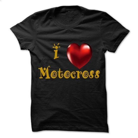 I heart Motocross T-Shirt & Hoodie - #sweatshirt #dress shirt. SIMILAR ITEMS => https://www.sunfrog.com/Sports/I-heart-Motocross-T-Shirt.html?60505