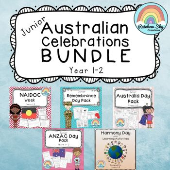 The Ultimate Junior Australian Celebrations Resource Bundle with activity packs for Australia Day, Harmony Day, ANZAC Day, NAIDOC Week and Remembrance Day. Suitable for Year 1 - 2. ~ Rainbow Sky Creations ~