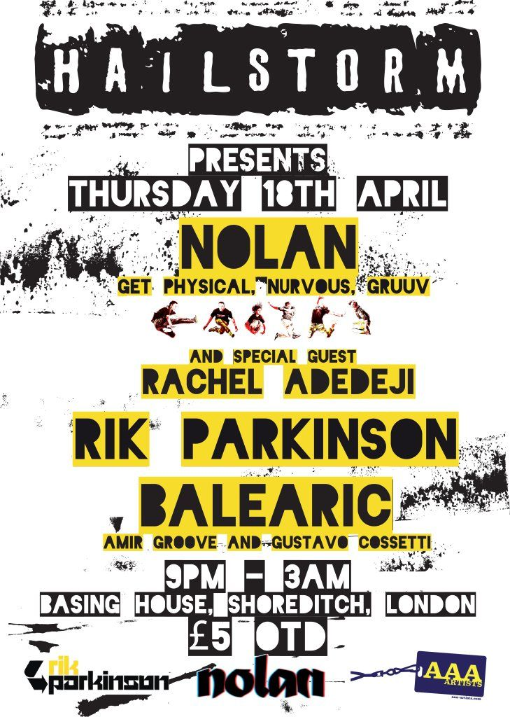 Hailstorm presents Nolan with Rachel Adedeji, Rik Parkinson & Balearic at Basing House
