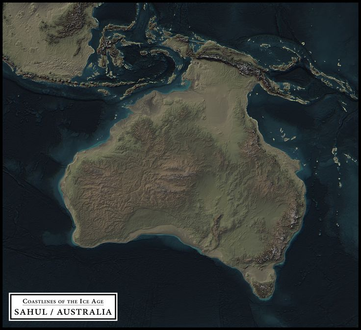 Coastlines of the Ice Age - Sahul / Australia
